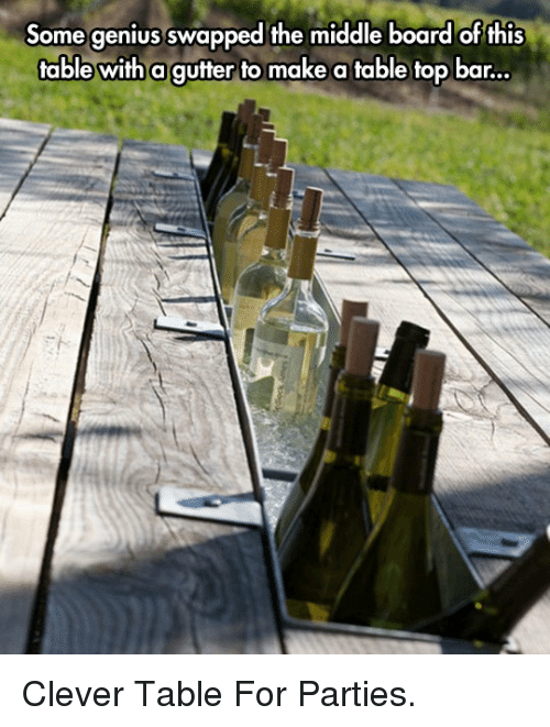 table top: Some genius swapped the middle board of this  table with a gufter to make a table top bar... <p>Clever Table For Parties.</p>