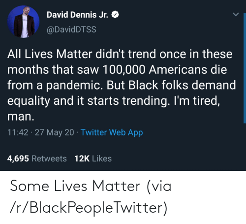 R Blackpeopletwitter: Some Lives Matter (via /r/BlackPeopleTwitter)