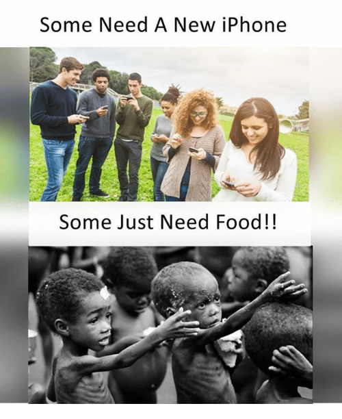 Need Food: Some Need A New iPhone  Some Just Need Food!!
