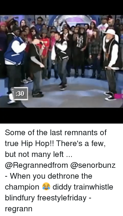 Memes, True, and Hip Hop: Some of the last remnants of true Hip Hop!! There's a few, but not many left ... @Regrannedfrom @senorbunz - When you dethrone the champion 😂 diddy trainwhistle blindfury freestylefriday - regrann