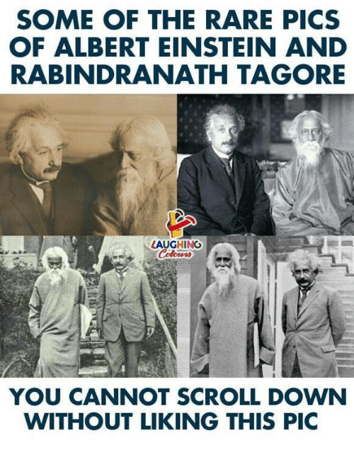 Albert Einstein, Einstein, and Indianpeoplefacebook: SOME OF THE RARE PICS  OF ALBERT EINSTEIN AND  RABINDRANATH TAGORE  LAUGHING  YOU CANNOT SCROLL DOWN  WITHOUT LIKING THIS PIC