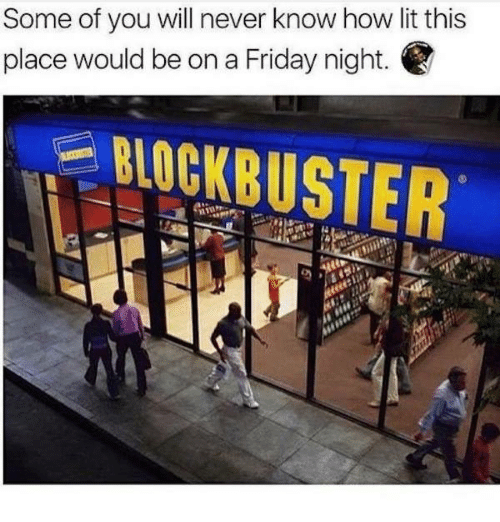 Dank, Friday, and Lit: Some of you will never know how lit this  place would be on a Friday night.  BOCKBUSTER