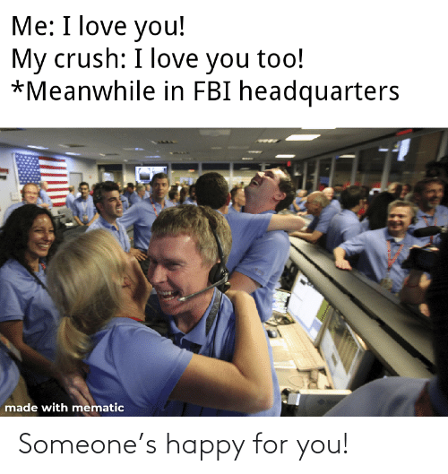 For You: Someone's happy for you!