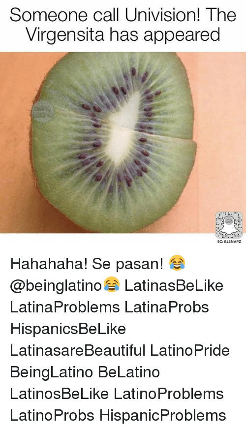 univision: Someone call Univision! The  Virgensita has appeared  SC: BLSNAPZ Hahahaha! Se pasan! 😂 @beinglatino😂 LatinasBeLike LatinaProblems LatinaProbs HispanicsBeLike LatinasareBeautiful LatinoPride BeingLatino BeLatino LatinosBeLike LatinoProblems LatinoProbs HispanicProblems