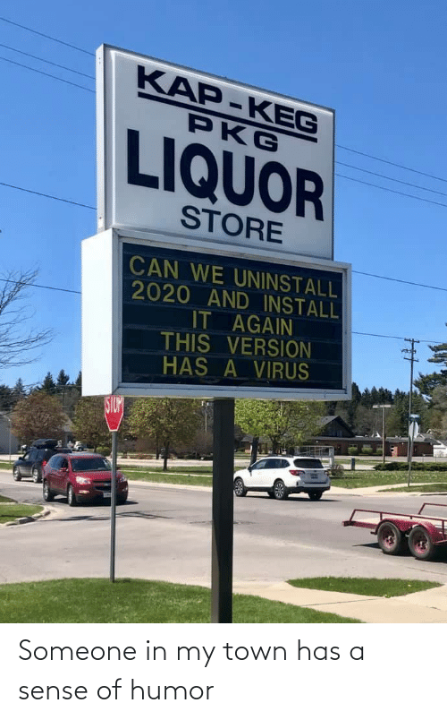 town: Someone in my town has a sense of humor