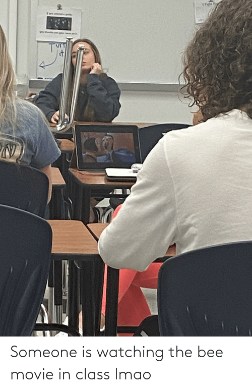 the bee movie: Someone is watching the bee movie in class lmao