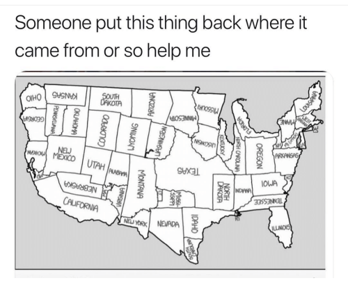 Nevada: Someone put this thing back where it  came from or so help me  UTAH  SHXAL  NJ  OWA  33SSNNl  FORNIA  NyORK NEVADA  ILLINOIS