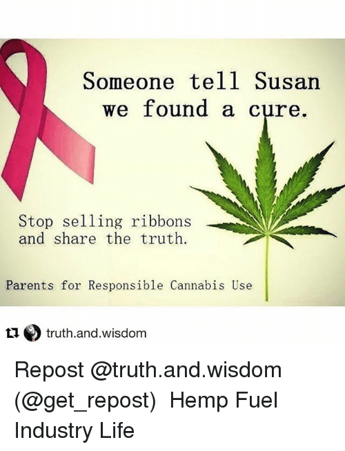 Life, Memes, and Parents: Someone tell Susan We found a cure Stop selling