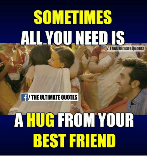 I Want To Cuddle With You Quotes: 25+ Best Memes About Best Friend
