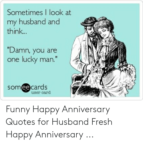🔥 25+ Best Memes About Funny Happy Anniversary Quotes ...