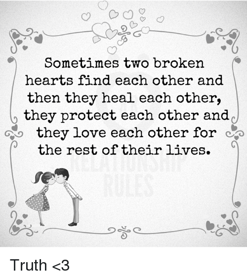 Love Each Other When Two Souls: Sometimes Two Broken Hearts Find Each Other And Then They