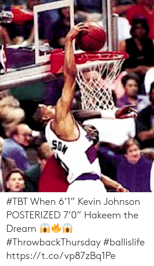 "posterized: SON #TBT When 6'1"" Kevin Johnson POSTERIZED 7'0"" Hakeem the Dream 😱🔥😱 #ThrowbackThursday #ballislife https://t.co/vp87zBq1Pe"