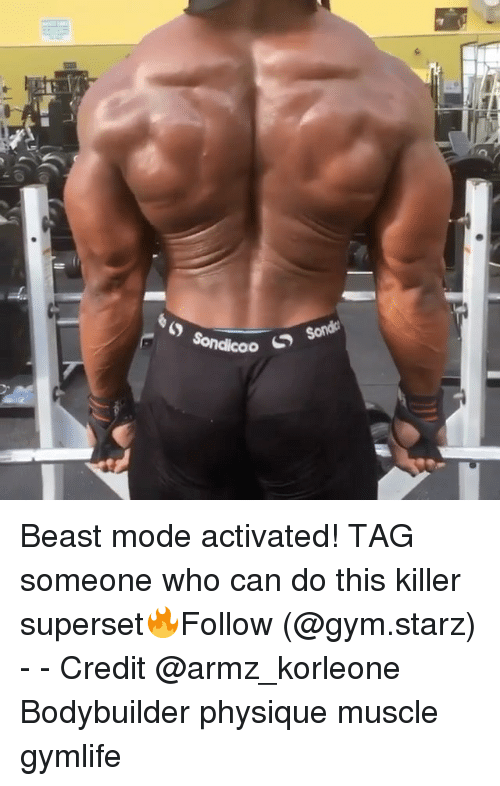 Beast Mode: Sonda  Sondicoo  S Beast mode activated! TAG someone who can do this killer superset🔥Follow (@gym.starz) - - Credit @armz_korleone Bodybuilder physique muscle gymlife