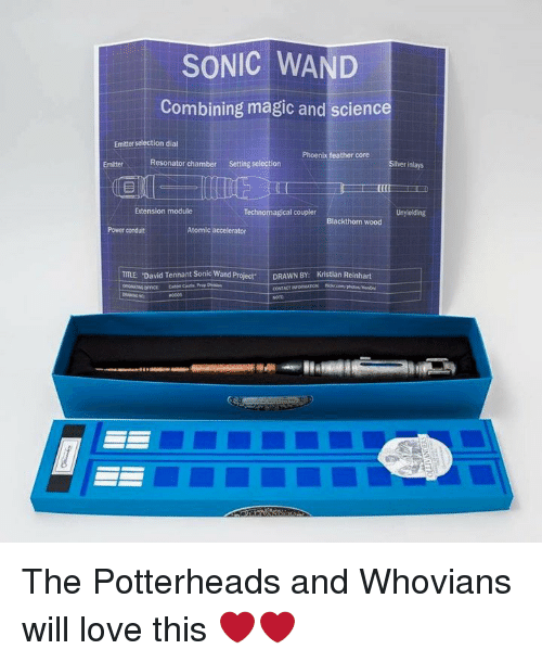 Resons: SONIC WAND  Combining magic and science  Emitter selection dial  Phoenix feather core  Resonator chamber setting selection  lver inlays  Extension module  Technomagical coupler  Unyielding  Blackthorn wood  Atomic accelerator  conduit  TITLE David Tennant Sonic Wand Project. DRAWN BY: Kristian Reinhart  CONTACINORMATION The Potterheads and Whovians will love this ❤️❤️