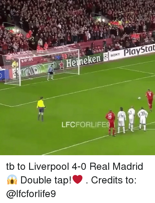 Memes, Real Madrid, and Sony: SONY  Playstat  Heineken  LFCFORLIFE9 tb to Liverpool 4-0 Real Madrid 😱 Double tap!❤️ . Credits to: @lfcforlife9