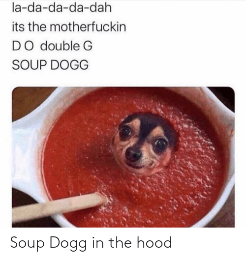 Hood: Soup Dogg in the hood