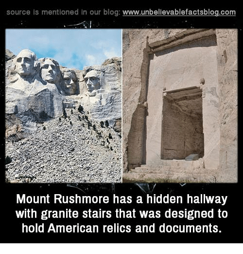 Memes, American, and Blog: source Is mentioned In our blog  www.unbelievablefactsblog.com  Mount Rushmore has a hidden hallway  with granite stairs that was designed to  hold American relics and documents.