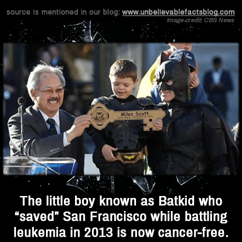 """Leukemia: source is mentioned in our blog: www.unbelilevablefactsblog.co  Image.credit CBS News  Miles Scott  The little boy known as Batkid who  """"saved"""" San Francisco while battling  leukemia in 2013 is now cancer-free"""