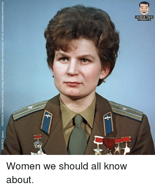 commons: SOURCE: Space  FOOTAGE: RIA Novosti archive, image #612748/Alexander Meklestov/CC-BY-SA 3.0/Wikimedia Commons  们 Women we should all know about.