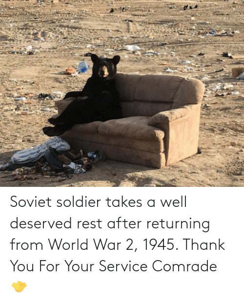 World War 2: Soviet soldier takes a well deserved rest after returning from World War 2, 1945. Thank You For Your Service Comrade🤝