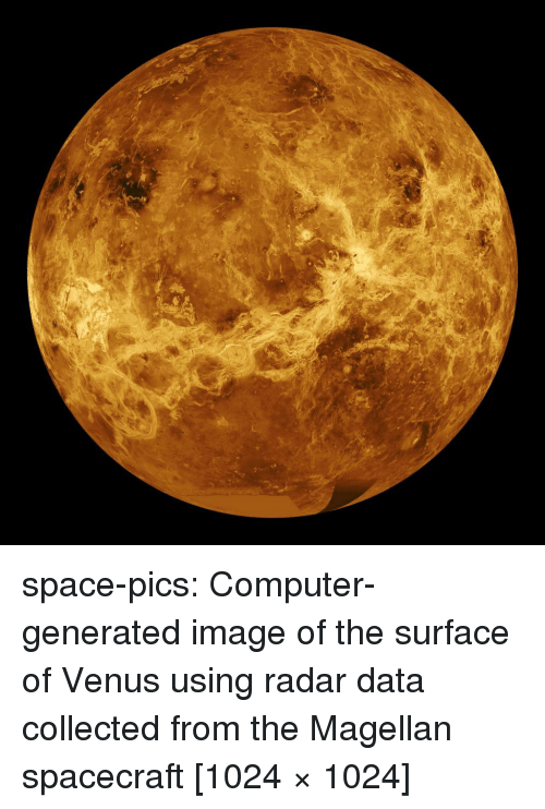 Tumblr, Blog, and Computer: space-pics:  Computer-generated image of the surface of Venus using radar data collected from the Magellan spacecraft [1024 × 1024]