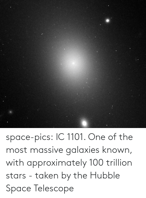 galaxies: space-pics:  IC 1101. One of the most massive galaxies known, with approximately 100 trillion stars - taken by the Hubble Space Telescope