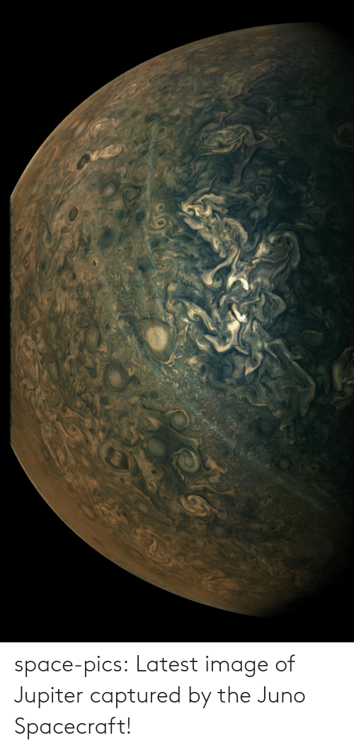 latest: space-pics:  Latest image of Jupiter captured by the Juno Spacecraft!