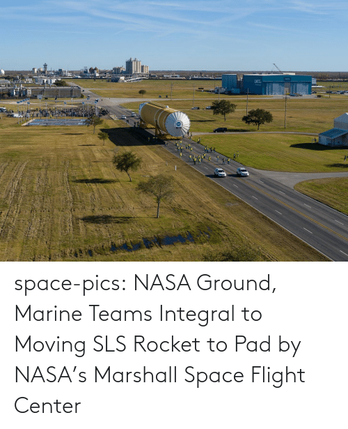 marshall: space-pics:  NASA Ground, Marine Teams Integral to Moving SLS Rocket to Pad by NASA's Marshall Space Flight Center