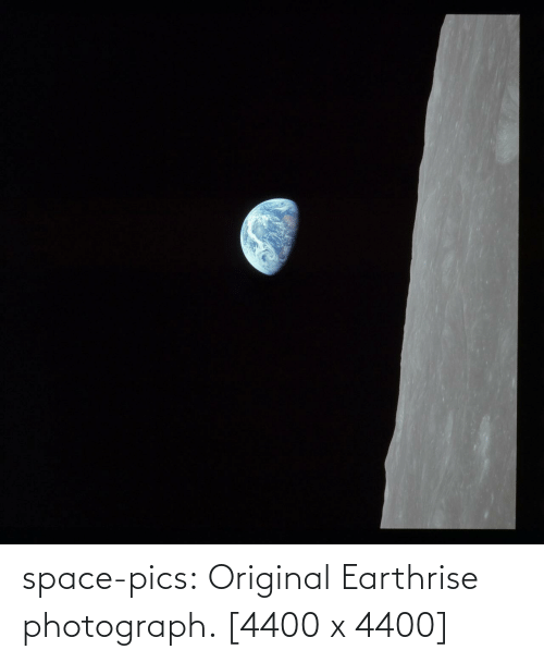 Photograph: space-pics:  Original Earthrise photograph. [4400 x 4400]
