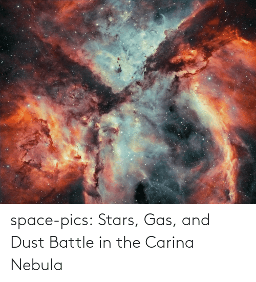 dust: space-pics:  Stars, Gas, and Dust Battle in the Carina Nebula