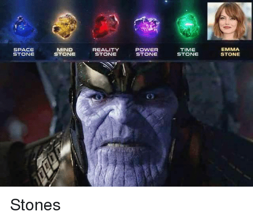 Emma Stone: SPACE  STONE  MIND  STONE  POWER  STONE  EMMA  STONE  TIME  REALITY  STONE <p>Stones</p>
