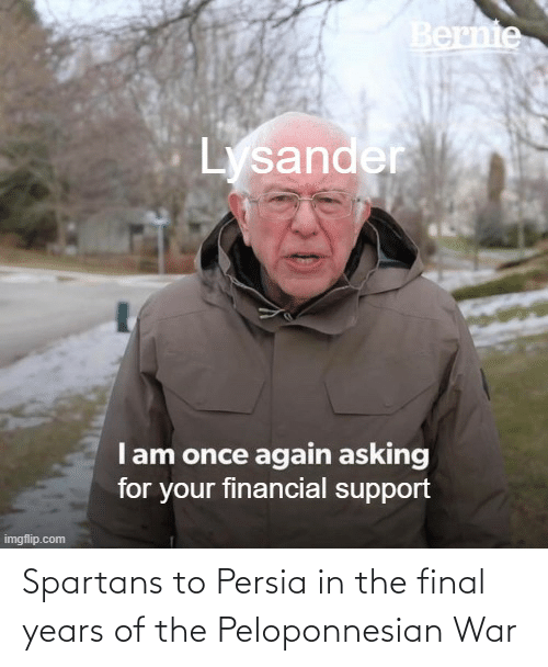 spartans: Spartans to Persia in the final years of the Peloponnesian War