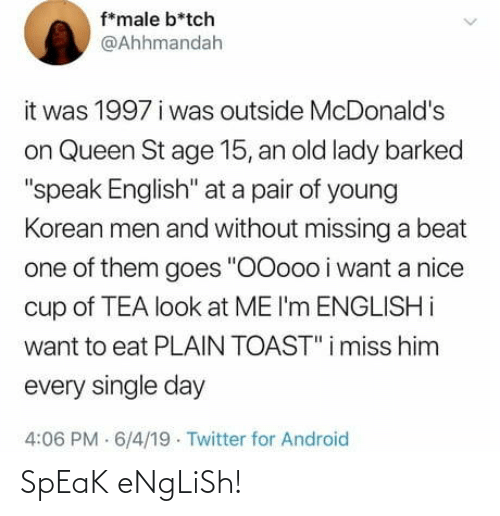 Speak English: SpEaK eNgLiSh!