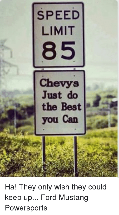 85 Best Son Hwa Min Images On Pinterest: SPEED LIMIT 85 Chevys Just Do The Best You Can Ha! They