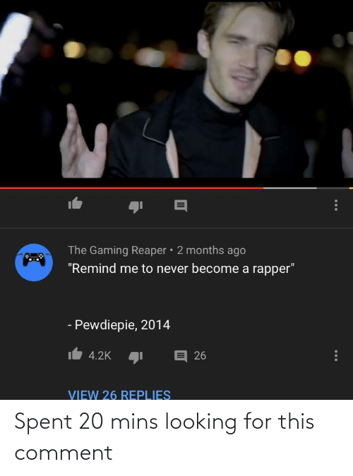 Mins: Spent 20 mins looking for this comment