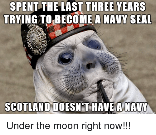 SPENT THE LAST THREE YEARS TRYING TO BECOME a NAVY SEAL ...