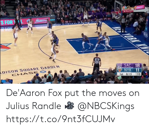 cha: Spert  CALIFOR  StateFarth  1Budweiser  S FOR  ALOK  ORK KW  KIA  50  ans SAC 18  DISON SQUARE GARDEN  CHA SE O  NYK 11  :16  1st 6:13 De'Aaron Fox put the moves on Julius Randle  🎥 @NBCSKings  https://t.co/9nt3fCUJMv