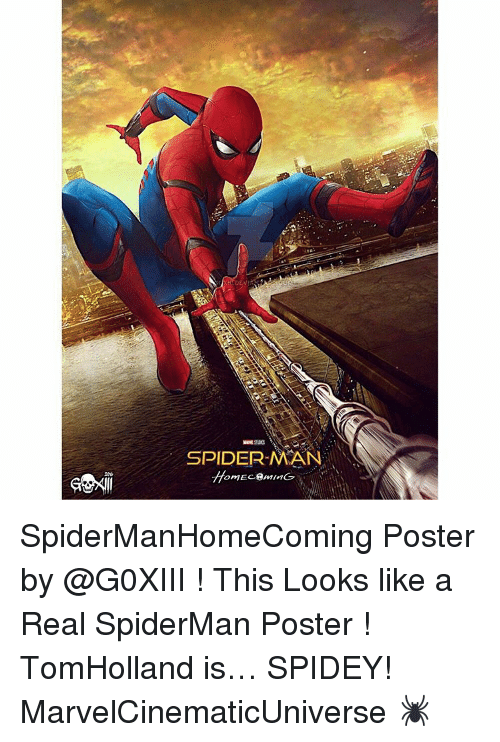 Memes, SpiderMan, and Spiderman: SPIDERMAN  omEc-8mMG SpiderManHomeComing Poster by @G0XIII ! This Looks like a Real SpiderMan Poster ! TomHolland is… SPIDEY! MarvelCinematicUniverse 🕷