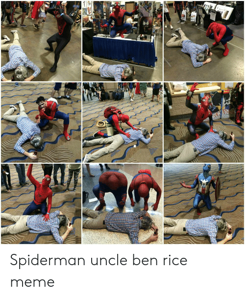 Rice Meme: Spiderman uncle ben rice meme