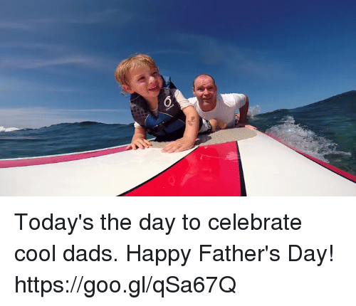 Happiness: SPO Today's the day to celebrate cool dads. Happy Father's Day! https://goo.gl/qSa67Q