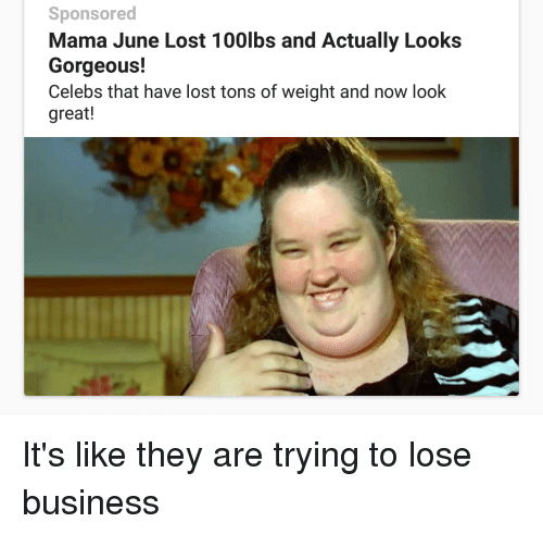 Mama June Meme Funny : Sponsored mama june lost lbs and actually looks