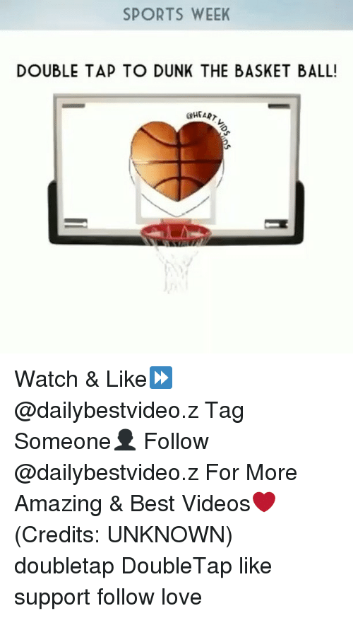 Dunk, Memes, and 🤖: SPORTS WEEK  DOUBLE TAP TO DUNK THE BASKET BALL! Watch & Like⏩ @dailybestvideo.z Tag Someone👤 Follow @dailybestvideo.z For More Amazing & Best Videos❤ (Credits: UNKNOWN) doubletap DoubleTap like support follow love