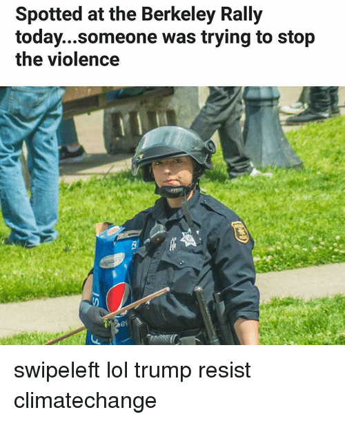 Climatechange: Spotted at the Berkeley Rally  today...someone was trying to stop  the violence swipeleft lol trump resist climatechange