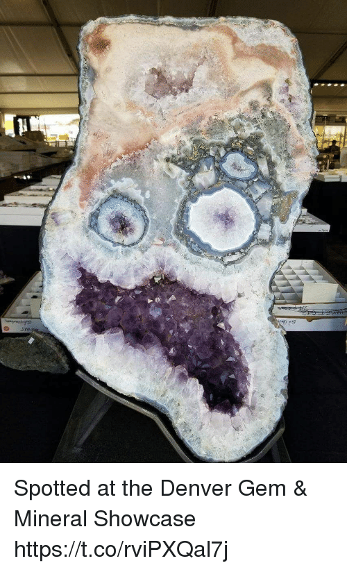 Denver, Faces-In-Things, and Gem: Spotted at the Denver Gem & Mineral Showcase https://t.co/rviPXQal7j