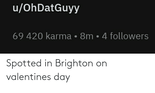 Valentine's Day: Spotted in Brighton on valentines day