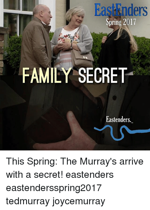EastEnders, Family, and Memes: Spring 2017  FAMILY SECRET  Eastenders. This Spring: The Murray's arrive with a secret! eastenders eastendersspring2017 tedmurray joycemurray