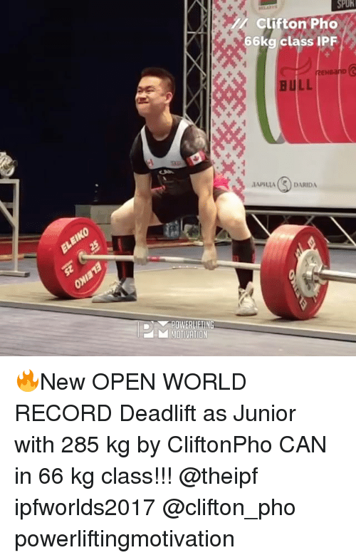 World Records: SPUhl  Clifton Pho  66kg class IPF  REHBanD  HULL  DARIDA  ID POWERLIEING  MOTIVATION 🔥New OPEN WORLD RECORD Deadlift as Junior with 285 kg by CliftonPho CAN in 66 kg class!!! @theipf ipfworlds2017 @clifton_pho powerliftingmotivation