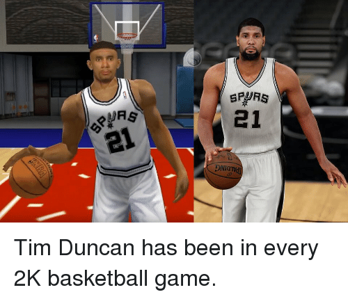 Tim Duncan: sPyms  elna  yAS  21  21  DNicrⅣd Tim Duncan has been in every 2K basketball game.