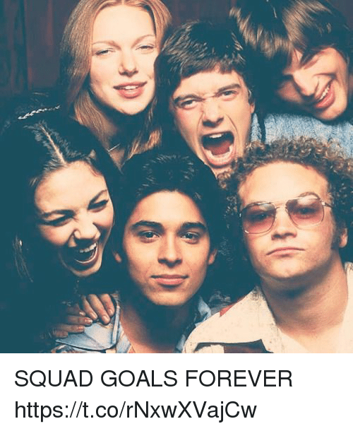 Goals, Memes, and Squad: SQUAD GOALS FOREVER https://t.co/rNxwXVajCw