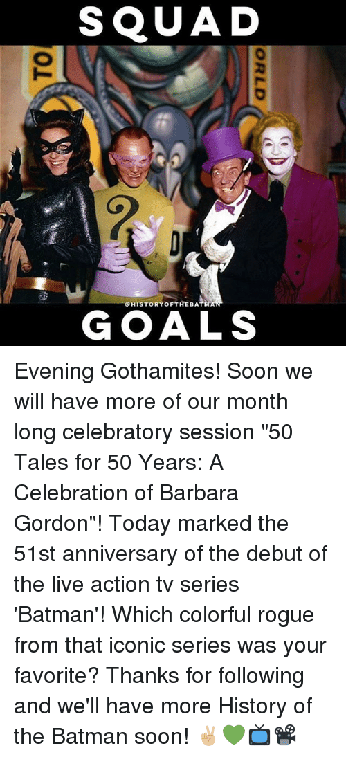 "Memes, Rogue, and 🤖: SQUAD  SHISTORYoFTHEBATRTAT  GOALS Evening Gothamites! Soon we will have more of our month long celebratory session ""50 Tales for 50 Years: A Celebration of Barbara Gordon""! Today marked the 51st anniversary of the debut of the live action tv series 'Batman'! Which colorful rogue from that iconic series was your favorite? Thanks for following and we'll have more History of the Batman soon! ✌🏼️💚📺📽"